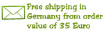 Free shipping within Germany already from a order value of 35 Euro. Shipping costs for other countries please take from our  Shipping & payment conditions